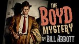 The Boyd Mystery (Gimmicks and Online Instructions) by Bill Abbott - Trick_