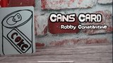Cans Card by Robby Constantine video DOWNLOAD_