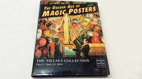 The Golden Age of Magic Posters: The Nielsen Collection Part I - Book