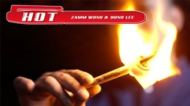 HOT (Gimmick and Online Instructions) by Zamm Wong & Bond Lee - Trick