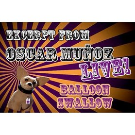 Balloon Swallow  by Oscar Munoz (Excerpt from Oscar Munoz Live) video DOWNLOAD