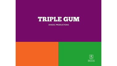 TRIPLE GUM by Smagic Productions - Trick