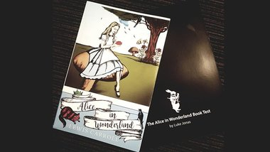 The Alice In Wonderland Book Test (Limited 250) by Luke Jonas with Olnas Magic  - Trick