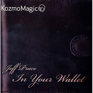In Your Wallet (DVD and Gimmick) by Jeff Prace and Kozmomagic - DVD