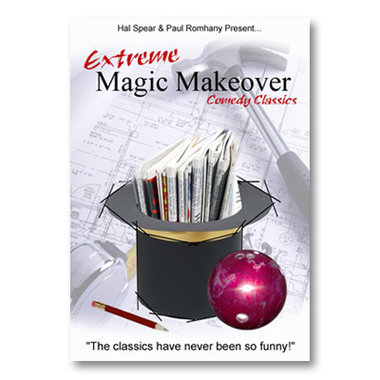 Extreme Magic Makeover by Hal Spear and Paul Romhany - eBook DOWNLOAD
