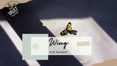 The Vault - WING by Ade Rahmat video DOWNLOAD