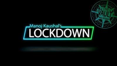 The Vault - Lockdown by Manoj Kaushal video DOWNLOAD