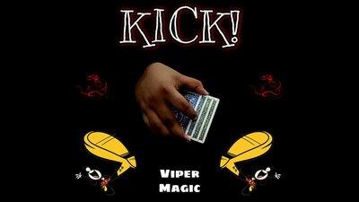 KICK! by Viper Magic video DOWNLOAD