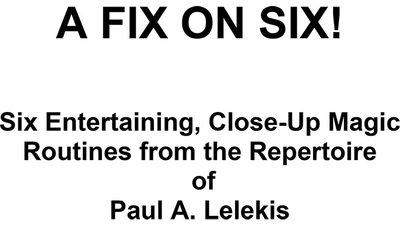 A Fix On Six! by Paul A. Lelekis eBook DOWNLOAD