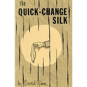 The Quick Change Silk by David Ginn - eBook DOWNLOAD