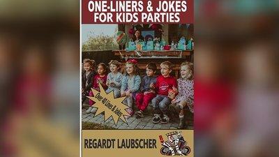 One-Liners & Jokes for Kids Parties by Regardt Laubscher ebook DOWNLOAD